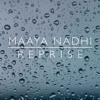 Maaya Nadhi (Reprise)