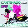 Cantinazo Mix 2017 ((Dj Jonathan)) Portada del disco