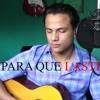 Para Que Lastimarme - Gerardo Ortiz - Jonathan Martinez (Cover)