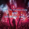 This Is Nukeloud 018: Welcome 2017