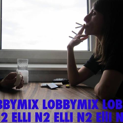LOBBYMIX 2 : ELLI