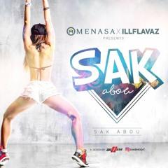 Sak Abou x Ill Flavaz