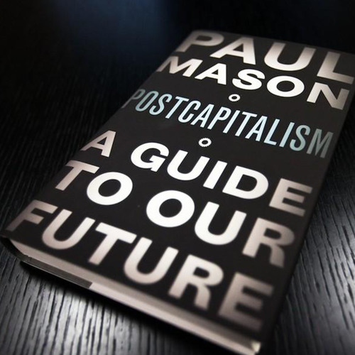 Paul Mason: Can Robots Kill Capitalism?