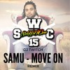 Samu - Move On (Dj Twitch Remix)