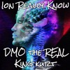 Ion Really Know - DMO the REAL ft. King Kurt