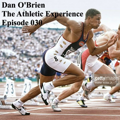 030 - Dan O'Brien - Decathlon World Record & Olympic Gold - Dan & Dave - Hour Decathlon