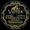 Eddie Harkness and his Orchestra - I'm Wonderin' Who - 1928