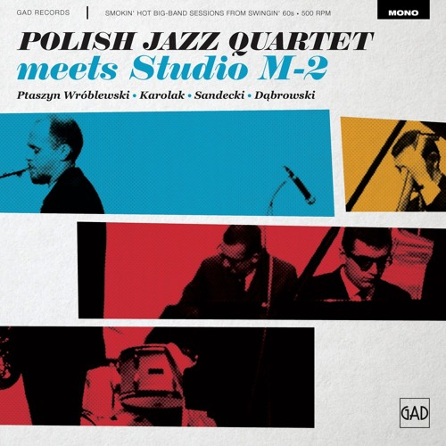 Polish Jazz Quartet & Studio M-2 - Nie płacz (Don't Cry)