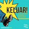 KELUAR! / February 10, 2017