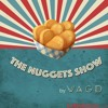 We Are Gold Diggers - The Nuggets Show #5
