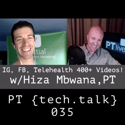 Baixar PT TechTalk 035 - IG, FB, Telehealth and 400 Exercise Videos w/Hiza Mbwana