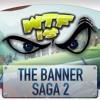 WTF Is... - The Banner Saga 2 ?