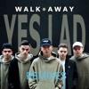 Walk Away (Ghetto Gentz Remix Clean) - Yes Lad