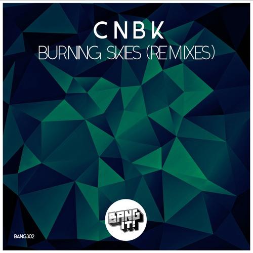 CNBK - Burning Skies (Third Dimension Remix)