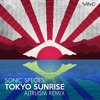 Sonic Species - Tokyo Sunrise (Altruism Remix)- OUT NOW!!