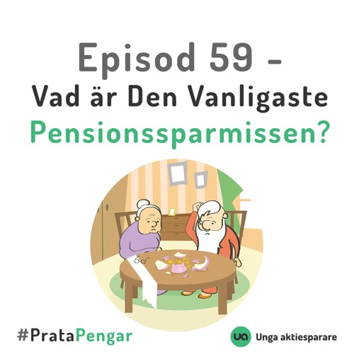 Episod 59 - Vad är den vanligaste pensionssparmissen?