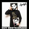 Boy Meets Drake