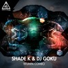 Shade K & Dj Goku - Wumpa Combo [Out Now]