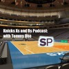 Knicks Xs And Os Podcast Episode 93-: Melo Dominates Kawhi in Clutch as Season Keeps Getting Weirder