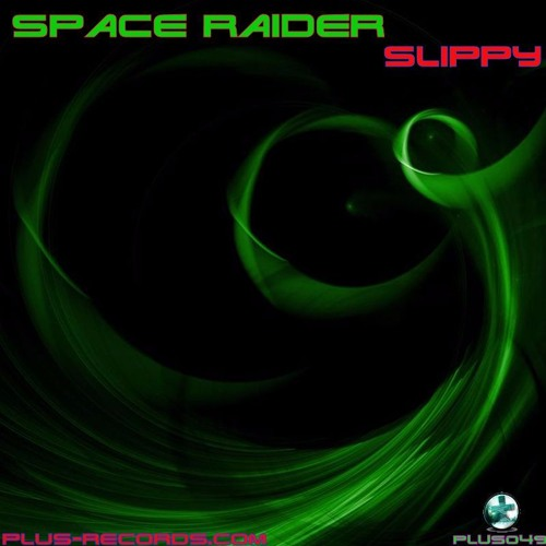 PLUS049 - Space Raider - Slippy
