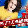 Disney - The Little Mermaid - Under The Sea Metal Cover