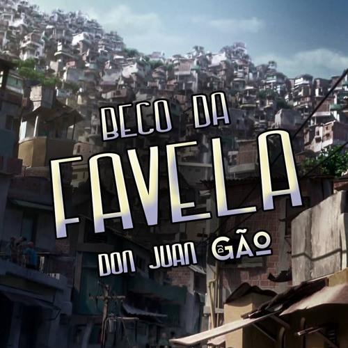 MC Don Juan - Beco da Favela (Dj Gão)