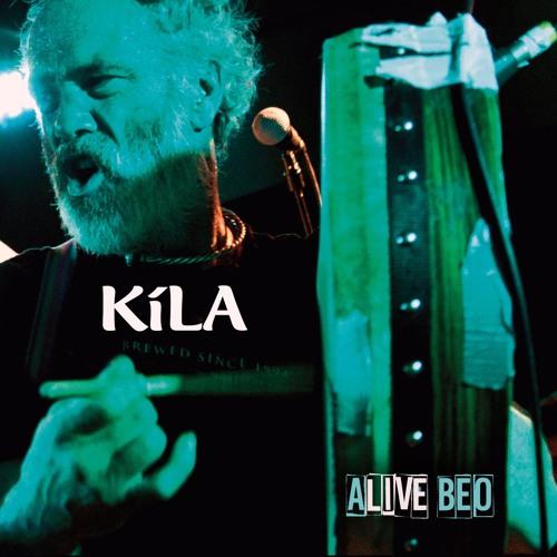 "New Kila live album ""Alive Beo"" Release date March 17th 2017"