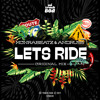 Let's Ride EP ( Original Mix )OUT NOW on BEATPORT!