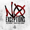 No Exceptions (prod by Erick Sermon)