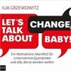 #16: Probekapitel aus Let´s talk about Change, Baby!