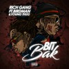 YOUNG THUG & BIRDMAN ~ BIT BAK [RICH GANG 2]
