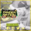 Zander Nation FEB 2017 OLDSKOOL podcast mp3