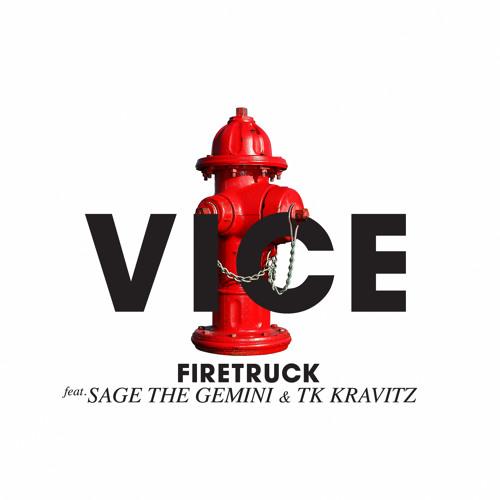 Firetruck Ft. Sage The Gemini & TK Kravitz
