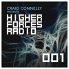 Craig Connelly - Higher Forces Radio 001 2017-02-13 Artwork