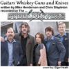 Guitars, Whisky, Guns & Knives