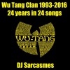 Wu Tang Clan 1993-2016, 24 years in 24 songs
