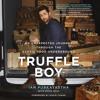 TRUFFLE BOY by Ian Purkayastha w/ Kevin West, Read by Will Collyer- Audiobook Excerpt