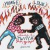 LowKi x Young E ~ SWITCH