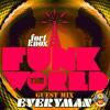Download EVeryman Presents: Funk The World 38 Mp3