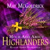Much Ado About Highlanders by May McGoldrick, audiobook excerpt