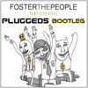 🔊FosTer The People: Pumped Up Kicks(Pluggeds Bootleg)♩♪FREE DOWNLOAD ♬