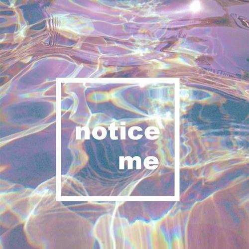 NOTICE ME | IAMKRT