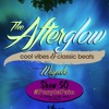 The Afterglow - Show 50 (#PurplePain)