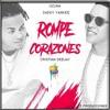 La Rompe Corazónes - Ozuna Ft Daddy Yankee - Cristian Deejay