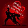 DJ Mito - Valentine's Bachata Mix 2017