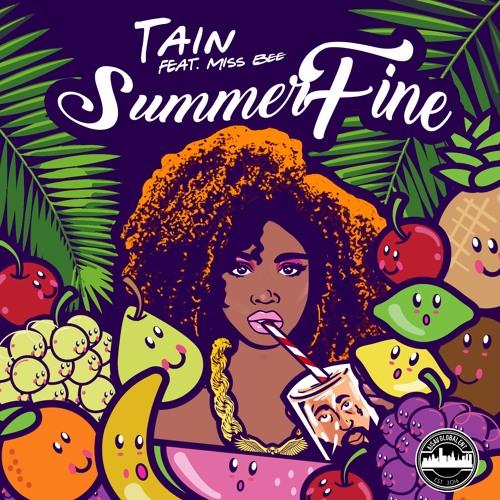TAIN ft MissBee- SummerFine