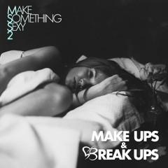 Make Something Sexy 2: Make Ups & Break Ups