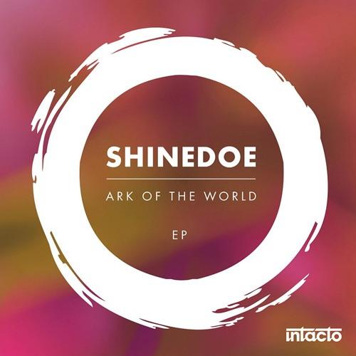 INTACDIG063 Shinedoe - Ark of the World EP