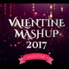 Valentine's Mashup 2017 | DJ MUKUL |