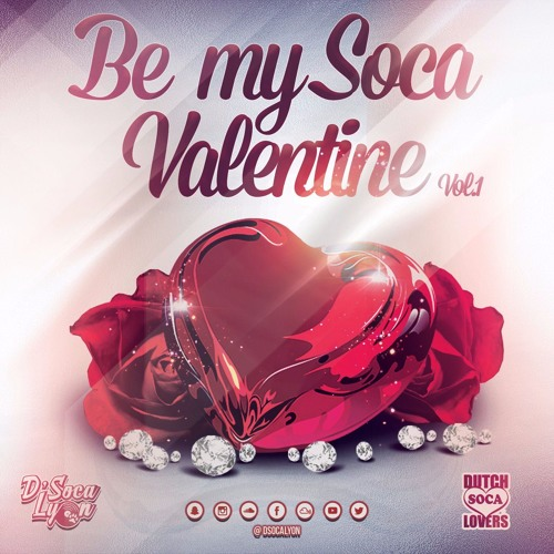 "D' Soca Lyon: ""Be My Soca Valentine"" (Vol.1)"